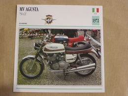 MV AGUSTA 750 GT Italie Italia 1972  Moto Fiche Descriptive Motocyclette Motos Motorcycle Motocyclette - Non Classés