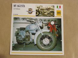 MV AGUSTA 125 Pullman Italie Italia 1955  Moto Fiche Descriptive Motocyclette Motos Motorcycle Motocyclette - Non Classés
