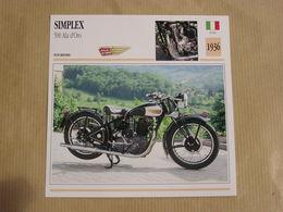 SIMPLEX 500 Ala D'Oro  Italie Italia 1936  Moto Fiche Descriptive Motocyclette Motos Motorcycle Motocyclette - Sammelkarten, Lernkarten