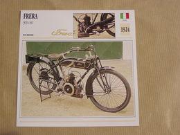 FRERA 300 Cm3 Italie Italia 1924  Moto Fiche Descriptive Motocyclette Motos Motorcycle Motocyclette - Fiches Illustrées
