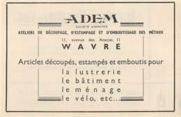 1947 - WAVRE - Ateliers D'Estampage, Emboutissage ADEM - Dim. 1/2 A4 - Publicités