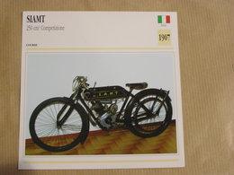 SIAMT 250 Cm3  Italie Italia 1907  Moto Fiche Descriptive Motocyclette Motos Motorcycle Motocyclette - Sammelkarten, Lernkarten