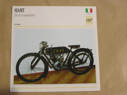 SIAMT 250 Cm3  Italie Italia 1907  Moto Fiche Descriptive Motocyclette Motos Motorcycle Motocyclette - Fiches Illustrées