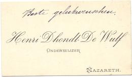 Visitekaartje - Carte Visite - Onderwijzer Henri Dhondt - De Wulf - Nazareth - Cartes De Visite