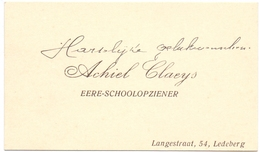 Visitekaartje - Carte Visite - Ere Schoolopziener Achiel Claeys - Ledeberg - Cartes De Visite
