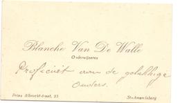 Visitekaartje - Carte Visite - Onderwijzeres Blanche Van De Walle - St Amandsberg - Cartes De Visite