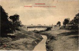 CPA Pnom-Penh – Canal De Verneville Et Pont CAMBODGE INDOCHINA (779516) - Cambodge