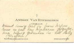 Visitekaartje - Carte Visite - Leraar Antoon Van Ryckeghem - Sint StanislasCollege Poperinge - Cartes De Visite