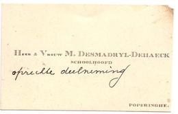 Visitekaartje - Carte Visite - Schoolhoofd Heer & Vrouw M. Desmadryl - Dehaeck - Poperinge - Cartes De Visite