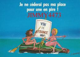 CPM - GRAND CRU - Je Ne Céderai Pas Ma Place Pour Une En Pire ! - Illust. D. MENNEBEUF - Edit. COMBIER - Humour