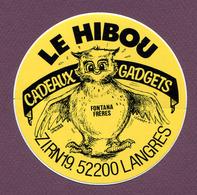 """LANGRES  (52) : """" LE HIBOU - CADEAUX Et GADGETS """" - Autocollants"""