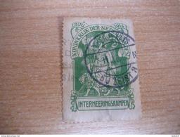 (09.04) NEDERLAND Interneringszegel (met Gebreken) - 1891-1948 (Wilhelmine)