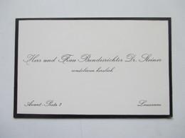 Schweiz Trauerkarte / Visitenkarte Bundesrichter Dr. Steiner Condoliert Herzlich Avant Poste 2 Lausanne Politiker KVP - Visitekaartjes