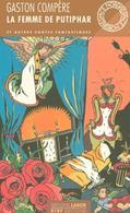 Gaston Compère La Femme De Putipar. - Livres, BD, Revues