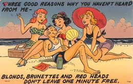 """HUMOUR // PIN-UPS // """" 3 GOOD REASONS WHY YOU HAVEN'T HEARD. BLONDS, BRUNETTES AND RED HEADS DON'T LEAVE 1 MINUTE FREE. - Pin-Ups"""