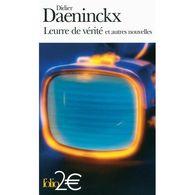 Didier Daeninckx Lettres De Vérité Et Autres Nouvelles. - Livres, BD, Revues