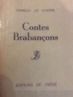 Charles De Coster Contes Brabançons. - Livres, BD, Revues