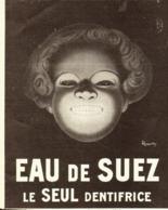"""PUB DENTIFRICE  """" EAU De SUEZ """" Leonetto Cappiello  1909 ( 6 ) - Publicité"""