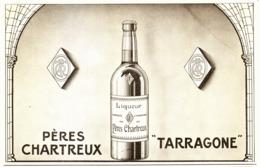 """PUB    """" PERES CHARTREUX TARRAGONE  """"   1909 ( 3 ) - Alcohols"""