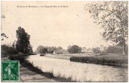 03 Environs De MONTLUCON - Le Village De Vaux Et Le Canal - Montlucon