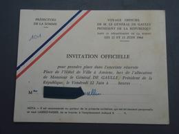 Invitation Officielle Lors Allocution Du Général DE GAULLE Le 12 Juin 1964 à AMIENS . - Vieux Papiers