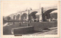 PESCHIERA SUL GARDA - Ponte Della Ferrovia - Italy