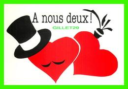 FÊTE - SAINT VALENTIN - A NOUS DEUX  !  - DIMENSION 12 X 17 Cm - CREATIVE PAPER & BOX CRÉATE - - Saint-Valentin