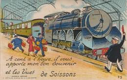 """CPA:À SYSTÈME TRAIN """"À CENT À L'HEURE IL VOUS APPORTE MON BON SOUVENIR ET LES VUES DE SOISSONS (02) - Soissons"""
