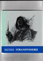 STRANDVISSERIJ - Gaston Desnerck En Marcel Vermoote  1979  / 107 BLZ  Met Afbeeldingen - Ontwikkeling