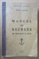 Marine Nationale - Manuel Des Recrues Des Equipages De La Flotte - N°5150, 1957 - Books
