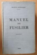 Marine Nationale - Manuel Du Fusilier - 1956 - Libros