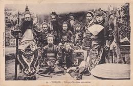 TONKIN / TROUPE D ARTISTES ANNAMITES - Viêt-Nam