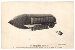 LA CONQUÊTE DE L' AIR - Le Ballon Dirigeable-aéroplane Mixte De MALÉCOT, Vu Au Zénith  - Ed. ND. Phot. - 60 - Dirigeables