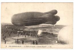 "NOS DIRIGEABLES - Le Ballon Dirigeable "" Clément Bayard"" - Ed. LL. - 2 - Dirigeables"
