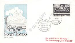 FDC Rodia Repubblica 1965 - Traforo Del Monte Bianco - Non Viaggiata - Francobolli