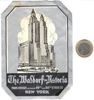 ETIQUETA DE HOTEL  - THE WALDORF-ASTORIA  -NEW YORK - Hotel Labels