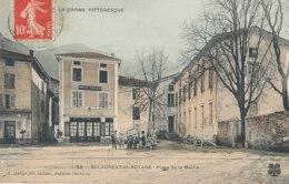 26 // SAINT LAURENT EN ROYANS    Place De La Mairie  1188   C ARTIGE EDIT - Altri Comuni