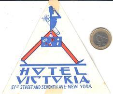 ETIQUETA DE HOTEL  -HOTEL VICTORIA  -NEW YORK - Etiquetas De Hotel