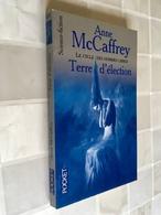 POCKET  Science-Fiction N° 5732   Terre D'élection   Le Cycle Des Hommes Libres   Anne Mc Caffrey - Presses Pocket