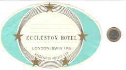 ETIQUETA DE HOTEL  -ECCLESTON HOTEL  -LONDON, SW1V  1PS (PEQUEÑA ROTURA PARTE SUPERIOR IZQ ) - Etiquetas De Hotel