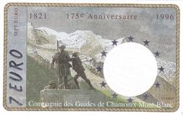 Billet 7 EURO - Euros Des Régions De 1996 - NEUF ** - 175 Ans De La Compagnie Des Guides De Chamonix Mont Blanc - Specimen
