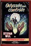 ODYSSEE SOUS CONTROLE 1959 STEFAN WUL NUMERO 138 ANTICIPATION FLEUVE NOIR - Fleuve Noir
