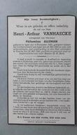 Bidprentje Henri-Arthur VANHAECKE °Ieper 1883  Bombardement Oorlog WO II 24/29-05-1940 X Philomen ALLEMAN - Religion & Esotérisme