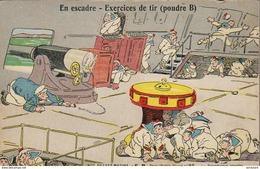 NOS BRAVES MARINS- En Escadre- Exercices De Tir ( Poudre B )  ... - Guerre