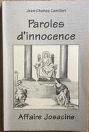 Livre Paroles D'innocence - Affaire Josacine Per Jean-Charles Camilleri - Livres, BD, Revues