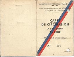 Haut Commissariat De La République Française En Allemagne - Carte De Circulation Land De Rhénanie Palatinat 1951 - Documents