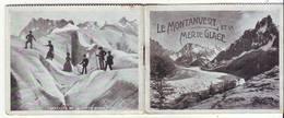 Petit Livret Le Montanvert Et La Mer De Glace - Dépliants Touristiques