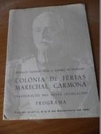 INAUGURAÇÃO DAS NOVAS INSTALAÇÕES COLÓNIA DE FÉRIAS MARECHAL CARMONA - FOZ DO ARELHO - 1961 - Livres, BD, Revues