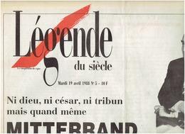 LEGENDE DU SIECLE N° Du 19 Avril 1988 MITTERAND , Le Nouveau LOUVRE, Guarnica Au Kurdistan - Journaux - Quotidiens