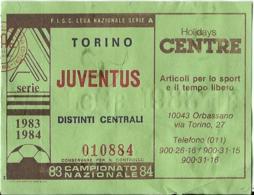BIGLIETTO TORINO JUVENTUS 1983-84 - Calcio